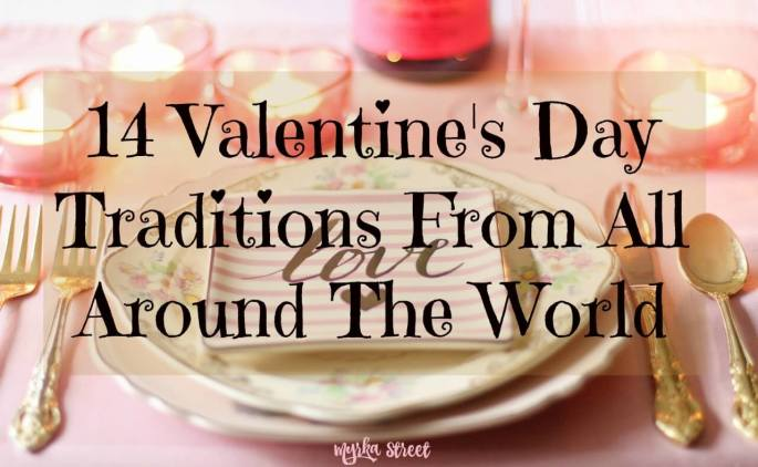 14 Valentine's Day Traditions From All Around The World (INFOGRAPHIC)